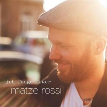 Matze Rossi - Ich Fange Feuer (2016)