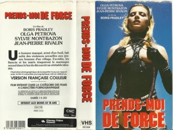 Prends moi… de force ! (1978) – French Classic Porn